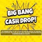 Big Bang: £2 - £500 Cash Drop at Bonzo Spins