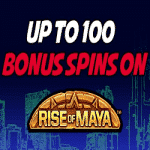 """Kerching - up to 100 Spins on """"Rise of Maya"""""""