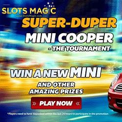 Super Duper Mini Cooper Casino Tournament - New Slots Magic Promo